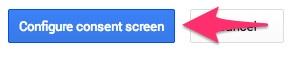 Configure Consent Screen